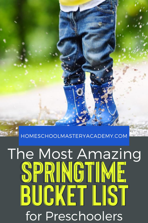 We have a must-do springtime bucket list of activities your preschoolers will love! #preschool #homeschool #learnthroughplay #bucketlist #preschoolers