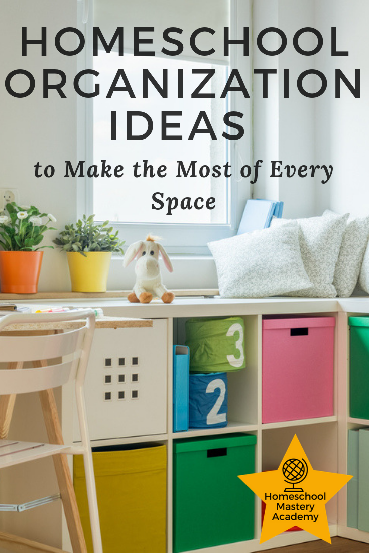 Homeschool Organization Ideas to Make the Most of Every Space