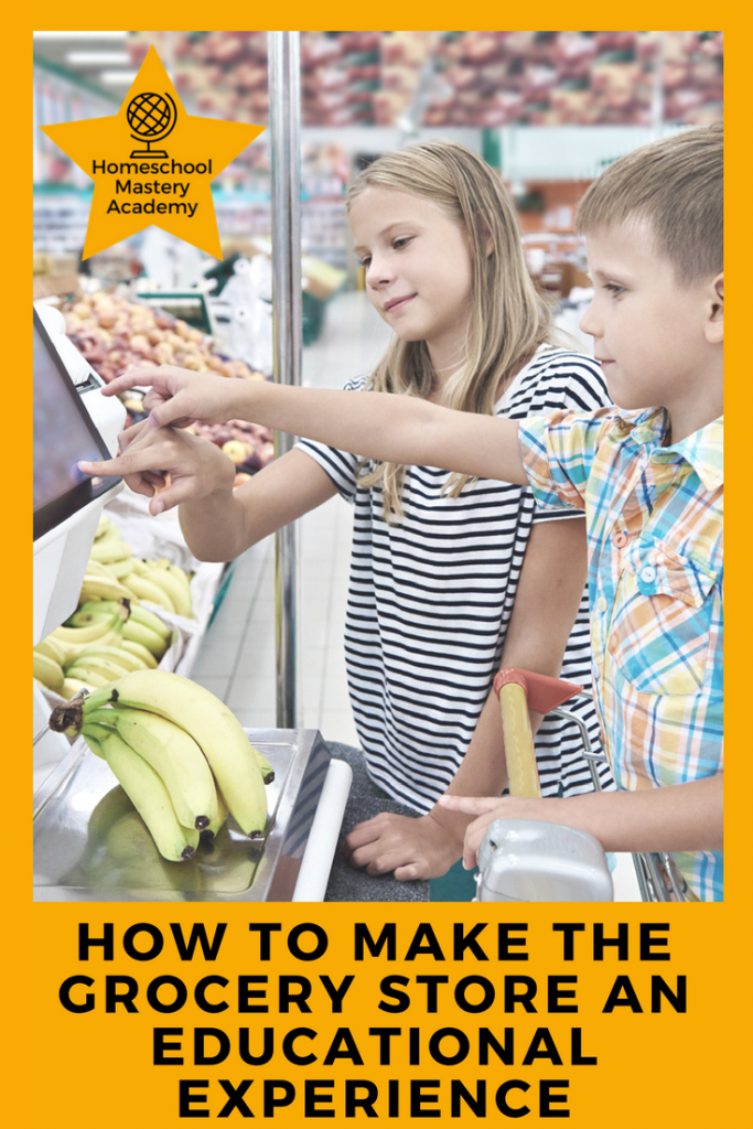 How to Make the Grocery Store an Educational Experience