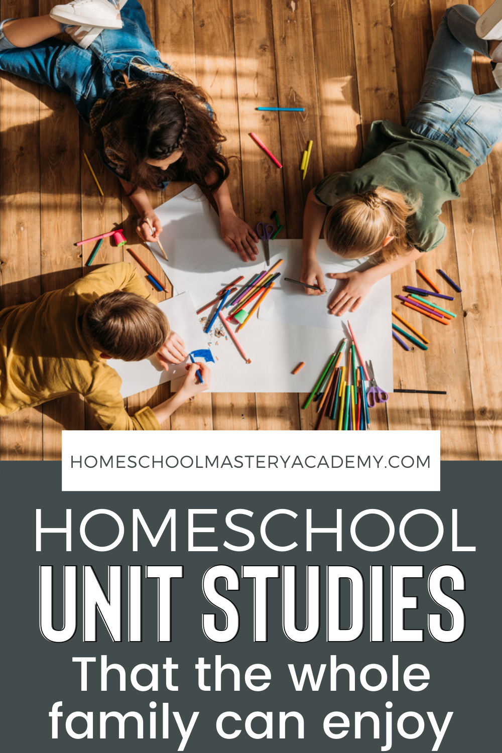 Homeschool Unit Studies for the Entire Family