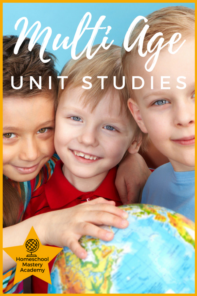 Unit Studies for Multiple Ages