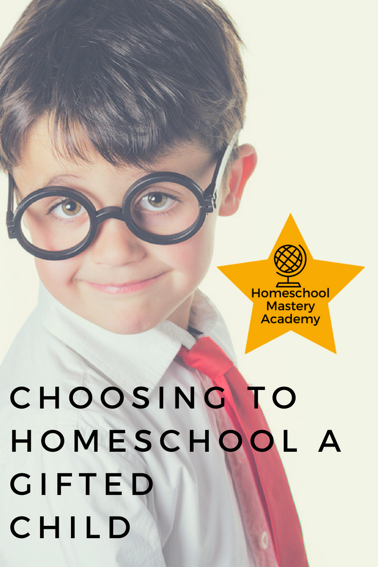 Choosing to Homeschool a Gifted Child