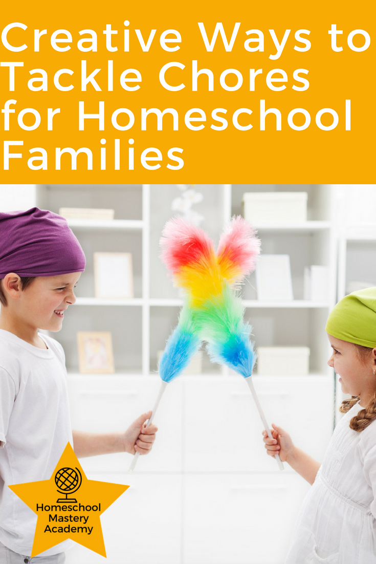 Creative Ways to Tackle Chores for Homeschool Families