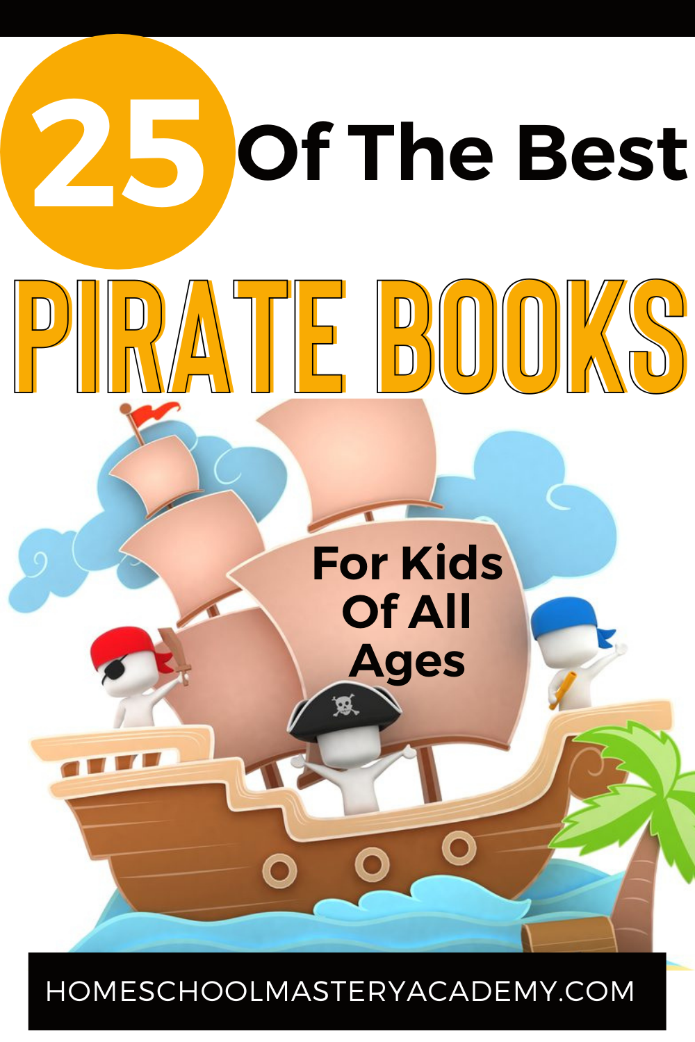 Check out this collection of 25 of the best pirate books for kids to enjoy! With book recommendations for preschool through high school. #talklikeapirateday #piratebooks #booklists #booksforkids