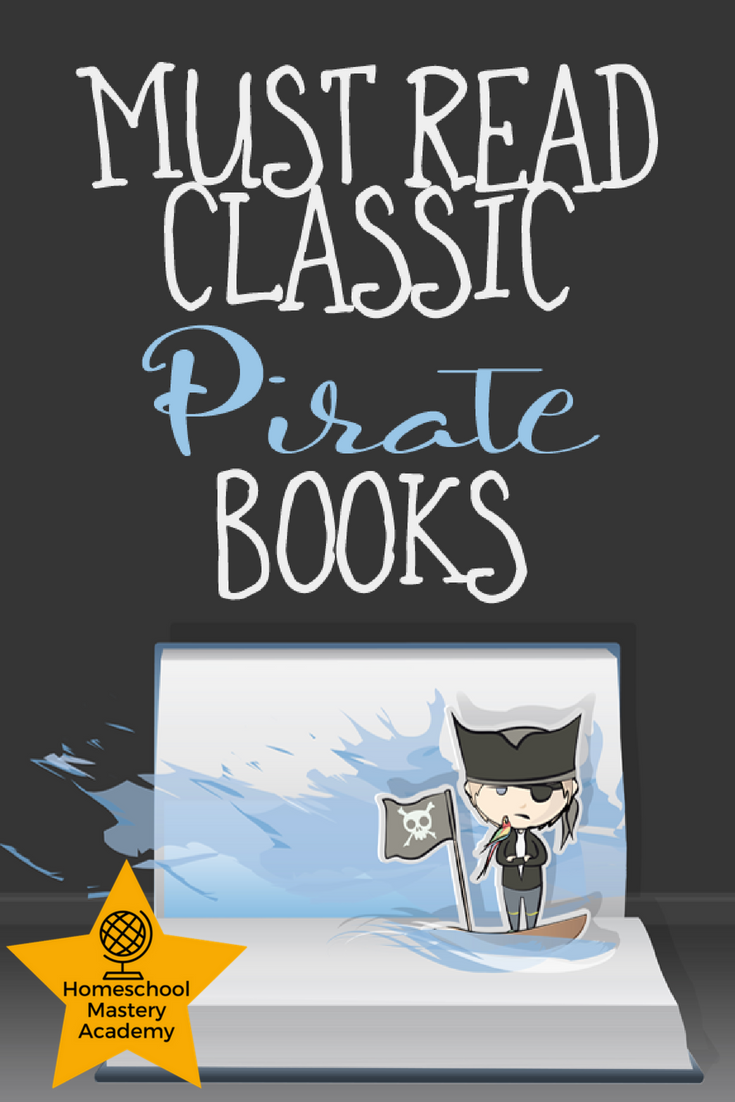 10 Must Read Classic Pirate Books to Add to Your Homeschool