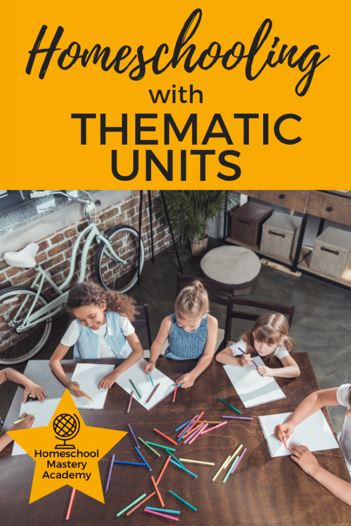 Homeschooling with Thematic Units