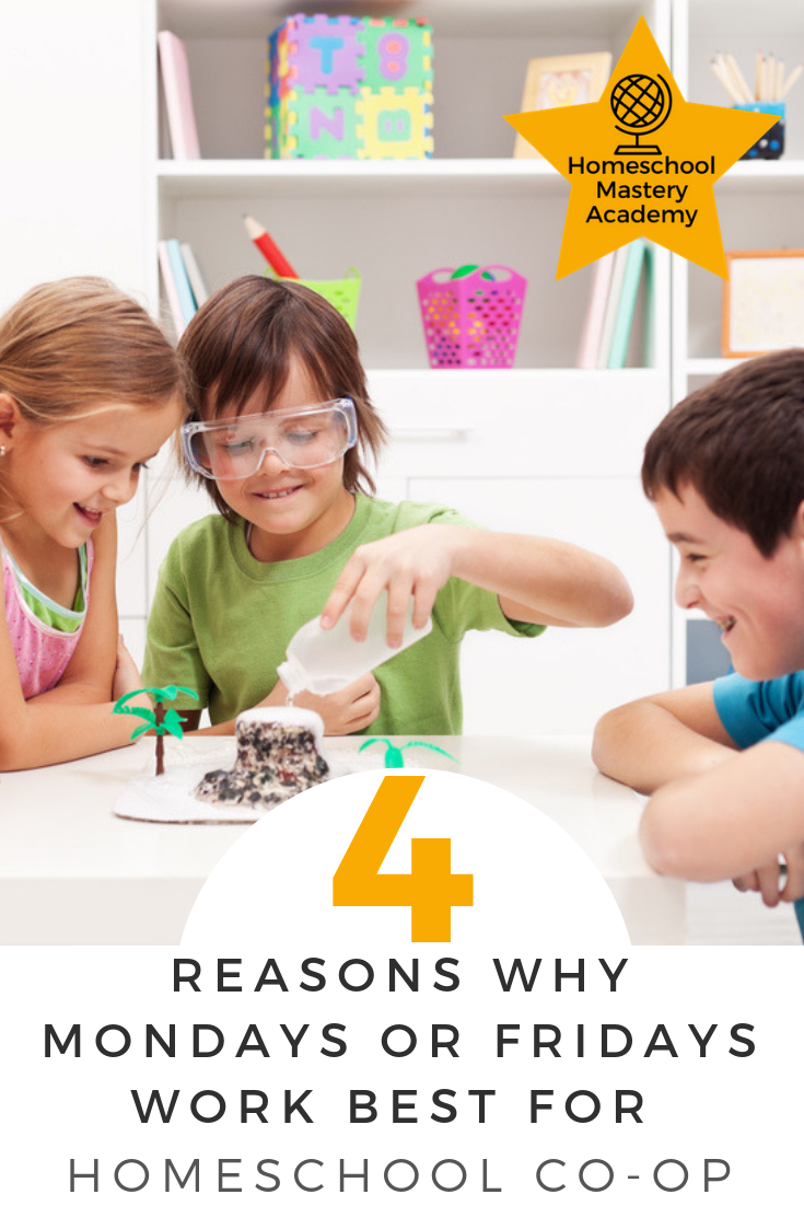 4 Reasons Why Mondays or Fridays Work Best for Homeschool Co-op
