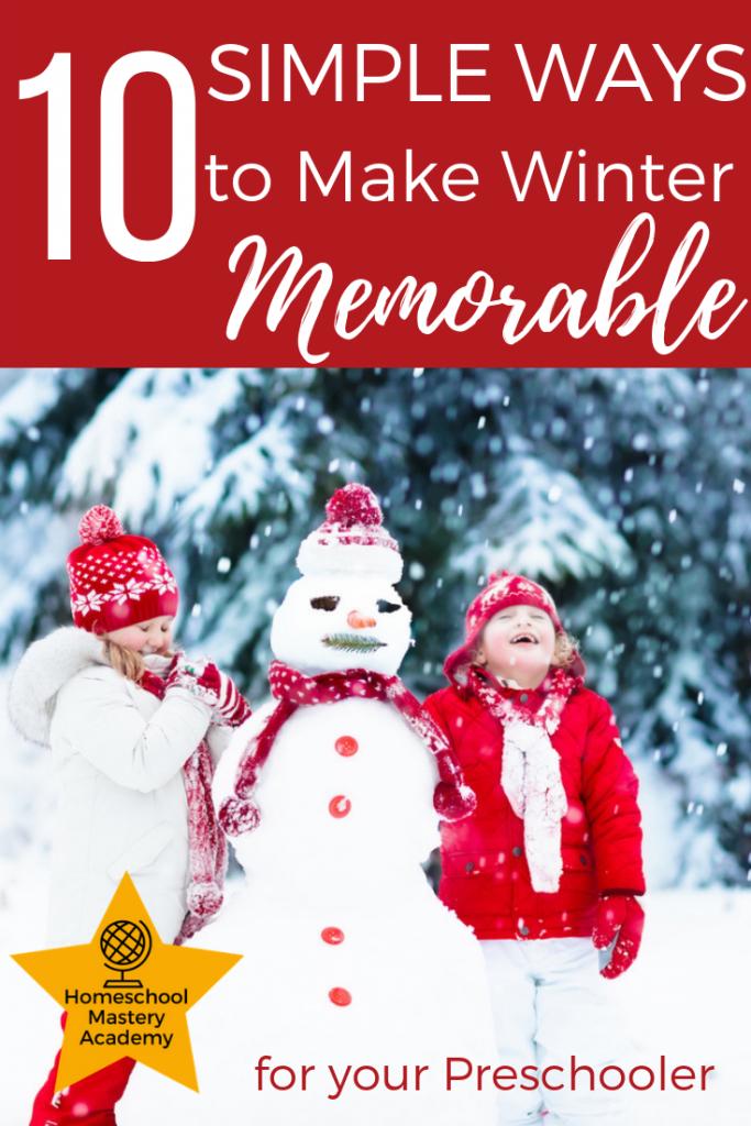 10 Simple Ways to Make Winter Memorable for your Preschooler