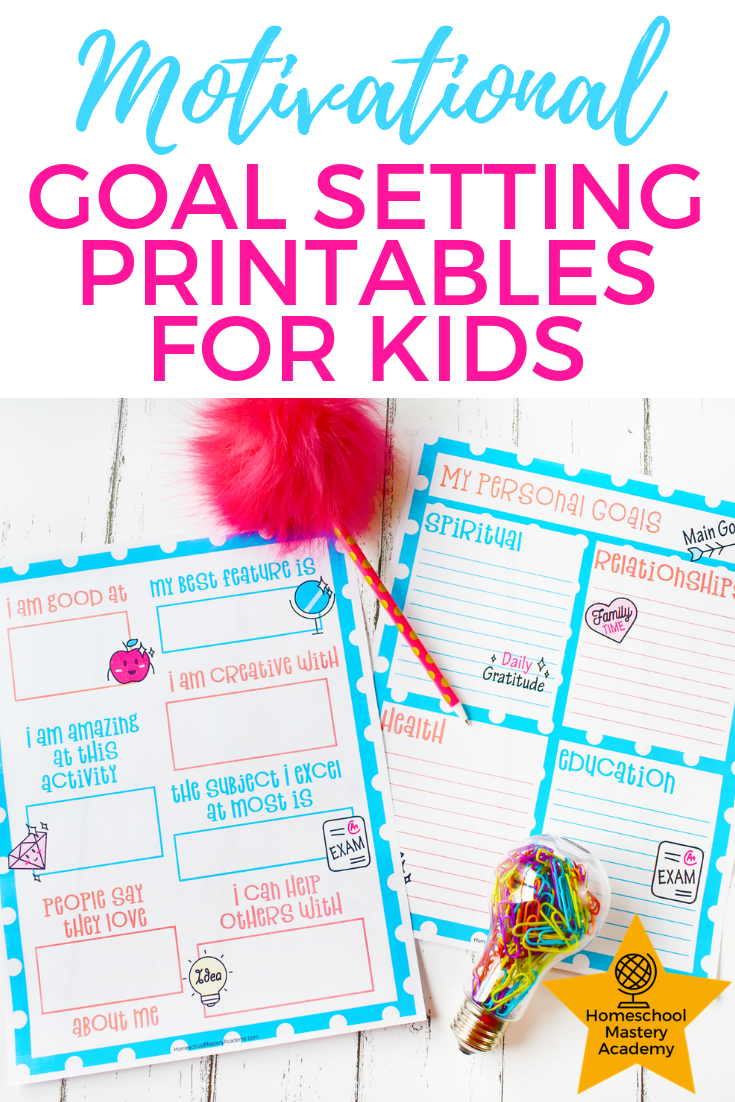 Goal Setting Printables for Kids that will Empower