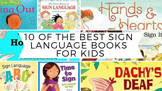 The Best Sign Language Books for Kids
