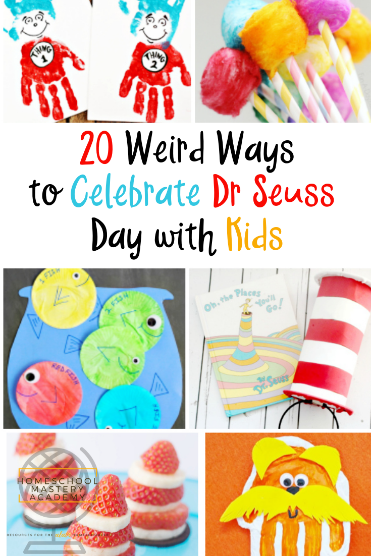 20 Weird Ways to Celebrate Dr Seuss Day with Kids