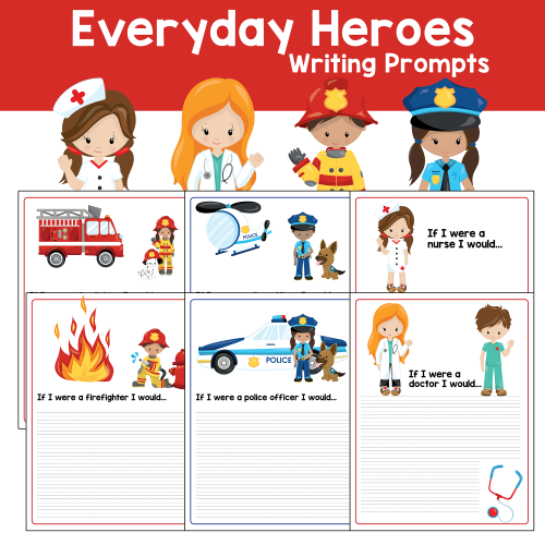 Every Day Hero Community Helper Writing Prompts for Elementary