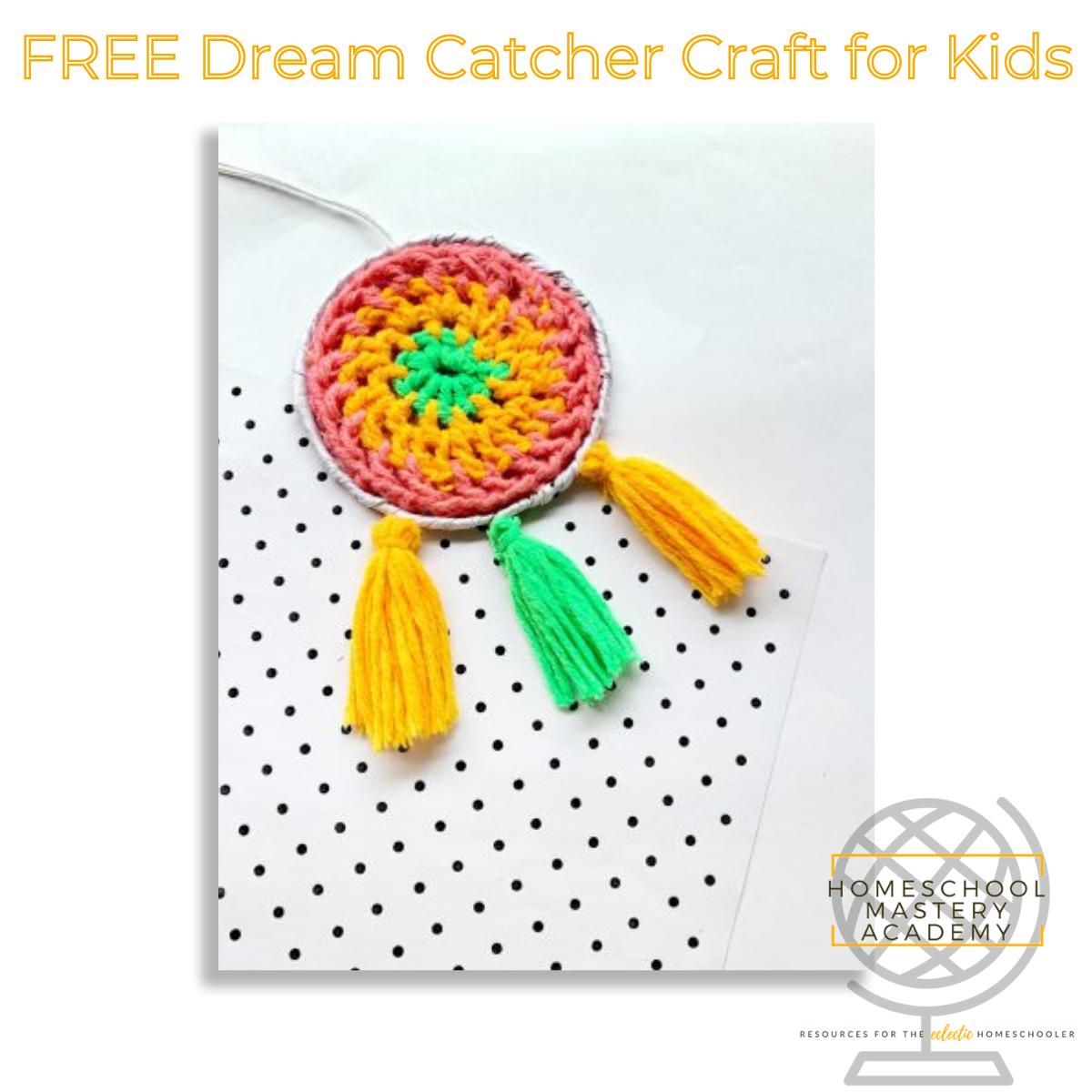 Dream Catcher Craft FREE