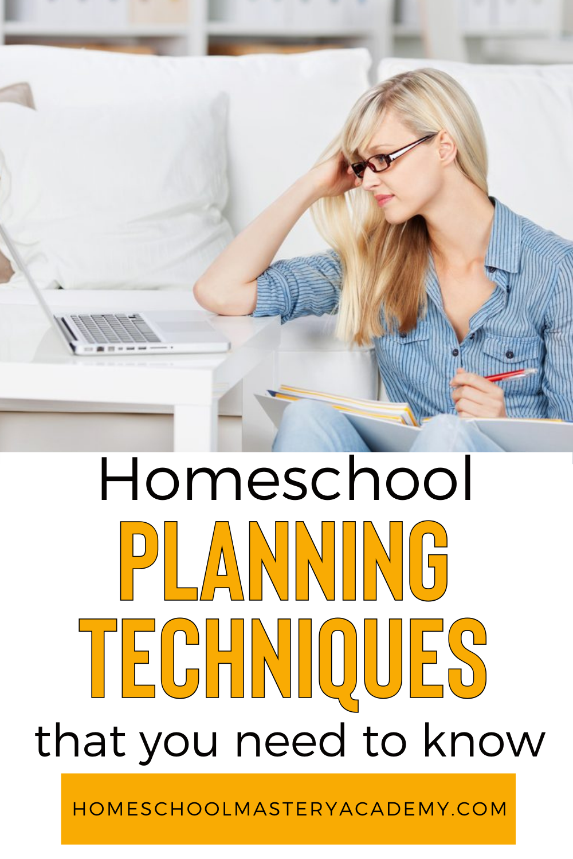 Homeschool Planning Techniques