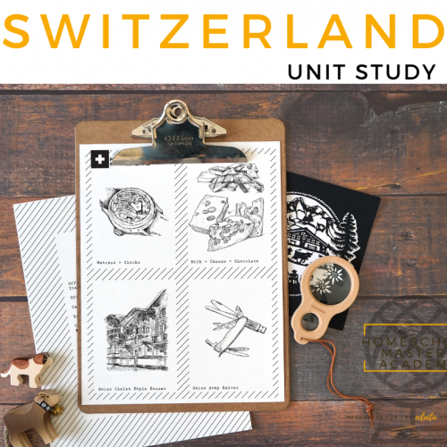 Switzerland Unit Study