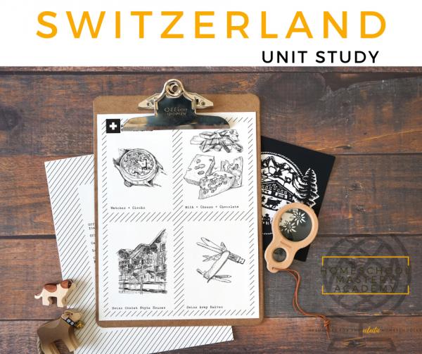 Switzerland Unit Study