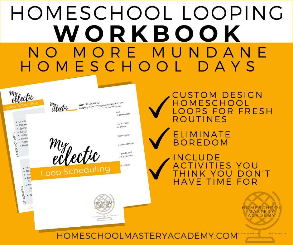 Homeschool Looping