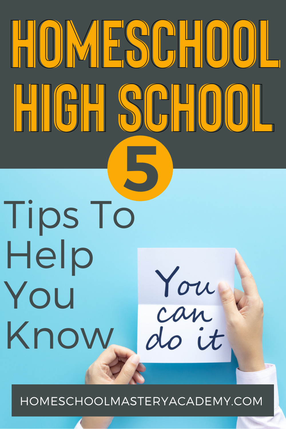 You CAN Homeschool High School! We know you can. Here we share 5 important tips that will help tremendously too! #homeschool #highschool #homeschoolhighschool #homeschoolteens #homeschoolsupport #homeschooltips #homeschoolencouragement